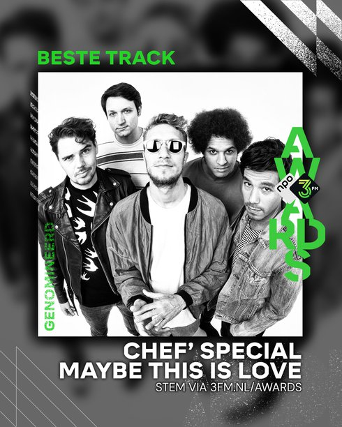 3FM AWARDS - BESTE TRACK_Chef' Special - Maybe This Is Love.jpg